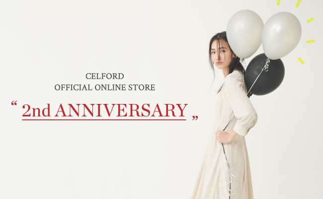 CELFORD OFFICIAL ONLINE STORE 2nd ANNIVERSARY
