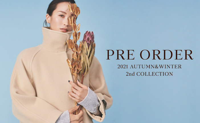 2021 AW2nd COLLECTION PRE ORDER