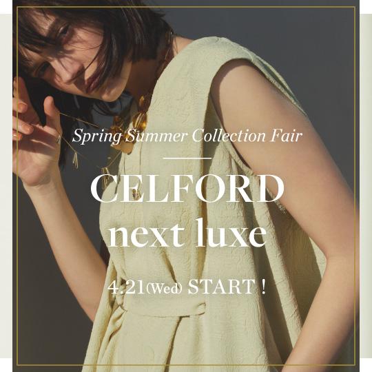 Spring Summer Collection Fair CELFORD next luxe